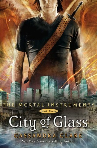 Book cover of City of Glass by Cassandra Clare, Book three of the Mortal Instruments series