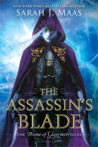 Cover of the Assassin's Blade by Sarah J Maas