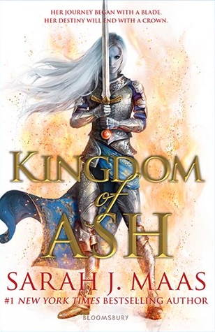 Kingdom of Ash book seven of the Throne of Glass Series by Sarah J Maas.  book cover