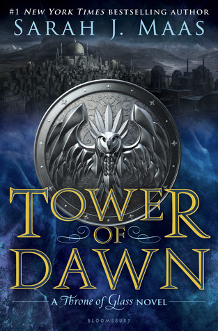 Tower of Dawn sixth book of the Thrones of Glass series by Sarah J Maas book cover