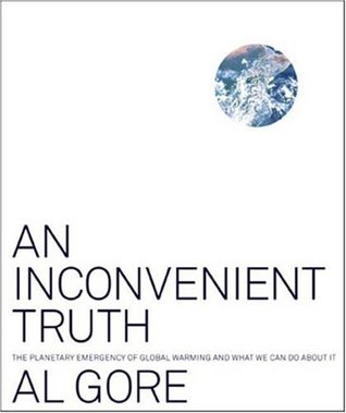 An Inconvenient Truth: The Planetary Emergency of Global Warming and What we can do about it by Al Gore book cover