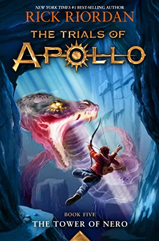 Tower of Nero, Trials of Apollo, by Rick Riordan book cover