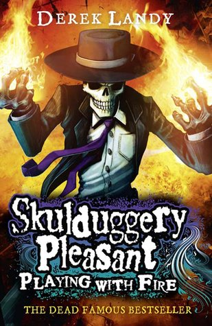 Skulduggery Pleasant Playing With Fire, By Derek Landy, Book cover