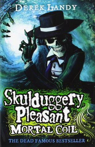 Skulduggery Pleasant Mortal Coil by Derek Landy, book cover