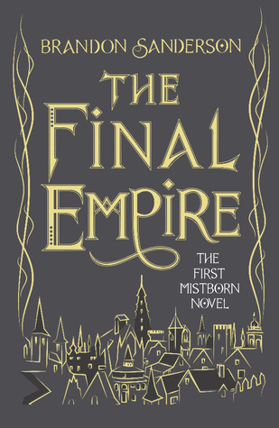 The Final Empire, book one of the Mistborn trilogy by Brandon Sanderson, book cover.