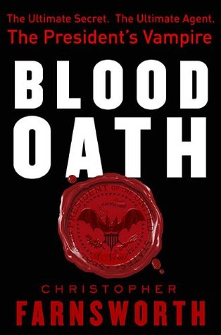 Blood Oath by Christopher Farnsworth book Cover